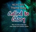 Called to Glory (NCYC 2011)