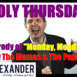 Video for Holy Thursday, parody of Monday Monday.